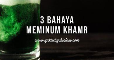 3 Bahaya Meminum Khamr (minuman yang memabukkan/narkoba)
